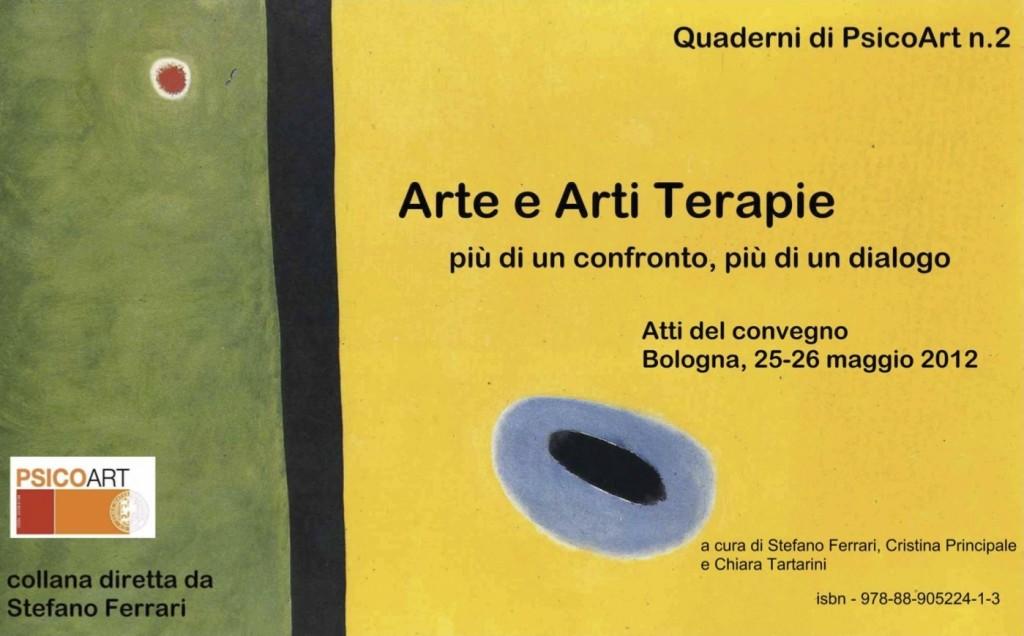 """25-26 Maggio 2012: Psicoart - """"Arte e arti terapie. Più di un confronto, più di un dialogo """" - Atti del Convegno. Rebecca Russo """"Il Metodo Videoinsight®"""""""