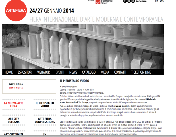Bologna - ARTE FIERA 2014 - Il Piedistallo vuoto. Fantasmi dall'Est Europa